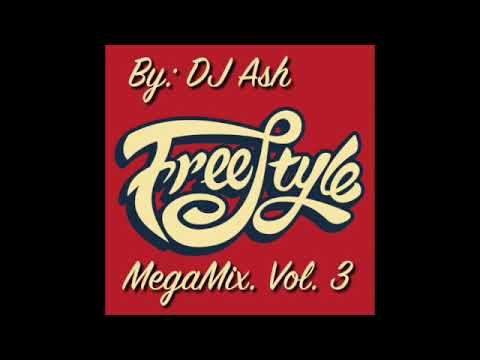 DJ Ash Freestyle MegaMix Vol. 3