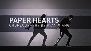 Repeat youtube video Paper Hearts | Choreography by Ryan Giang