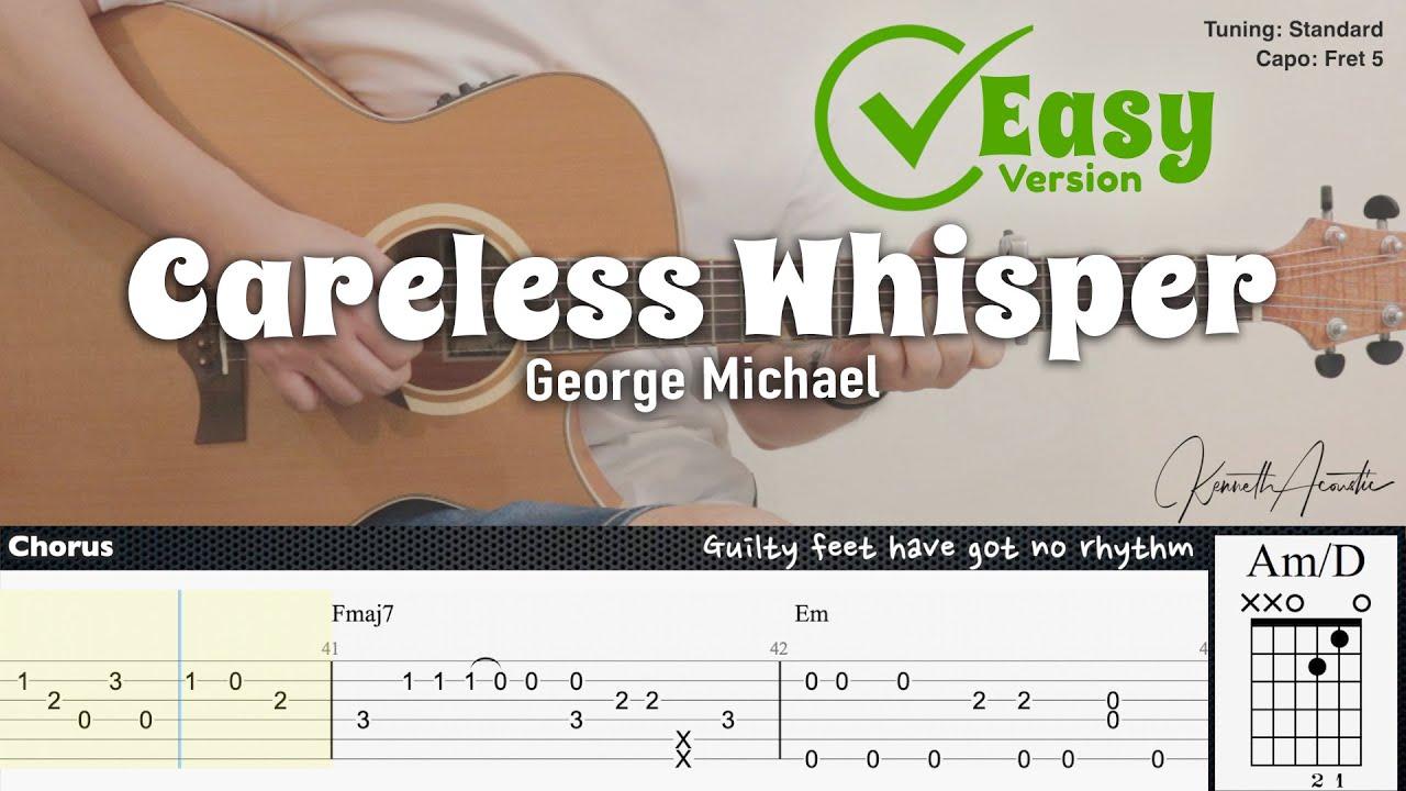 Careless Whisper (Easy Version) - George Michael | Fingerstyle Guitar | TAB + Chords + Lyrics