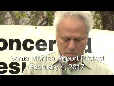 Santa Monica Airport Protest Speeches - February 4, 2017
