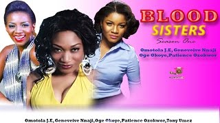 Blood Sisters Season One - Latest Nigerian Nollywood Movie