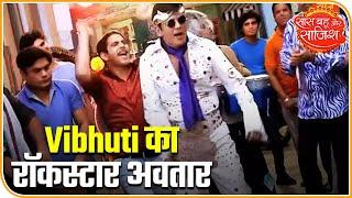 Bhabhi Ji Ghar Par Hain: Vibhuti turns into rock-star Jimmy