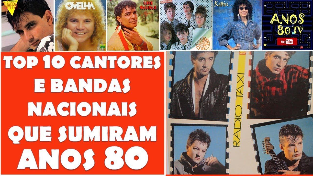 Top 10 Cantores E Bandas Nacionais Dos Anos 80 Que Fizeram Sucesso E Sumiram