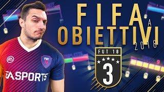 FIFA 18 a OBIETTIVI - EPISODIO 3 [FINAL STAGE]