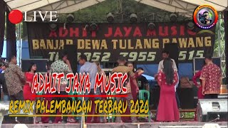 ADHIT JAYA MUSIK 2020 | REMIX PALEMBANGAN TERBARU FULL BASS | J1 PRODUCTION