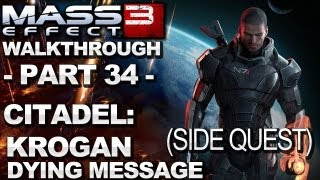 Mass Effect 3 - Citadel: Krogan Dying Message - Walkthrough (Part 34)