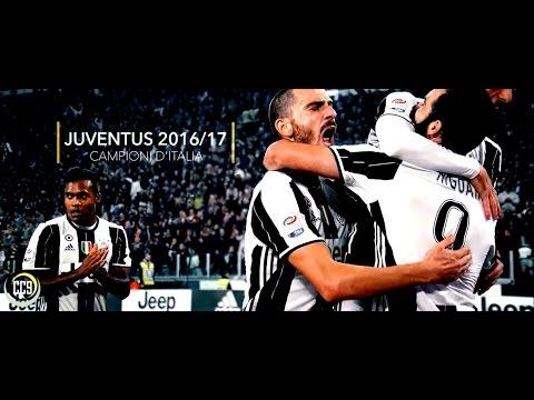 Juventus Campioni D'Italia 2016/17 - The Movie - All HD Goals