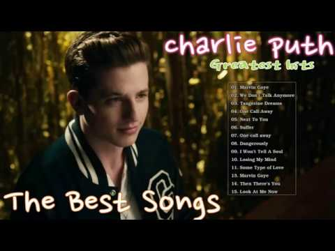Charlie Puth Greatest Hits Full Album_The Best Songs Of Charlie Puth Nonstop Playlist