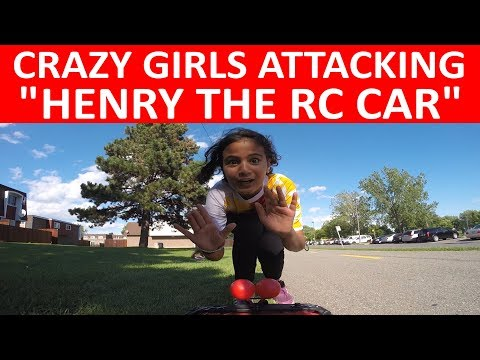 "CRAZY GIRLS ATTACKING ""HENRY THE RC CAR""! (NO VOICE)"