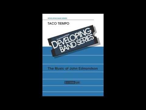 TACO TIEMPO by John Edmondson