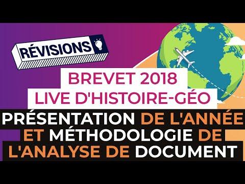 Brevet 2018 : Live d'Histoire-Géo - Présentation de l'année et méthodologie de l'analyse de document