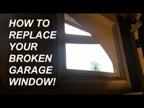 How To Replace Garage Glass Window Pane Panel Youtube