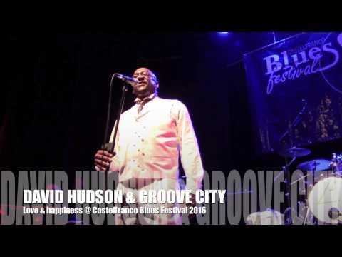LOVE & HAPPINESS - GROOVE CITY & DAVID HUDSON