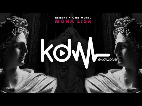 RIMSKI x ONE MUSIC - MONA LISA