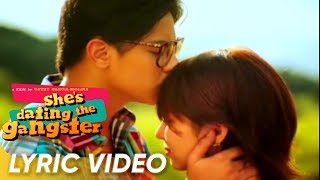 Till I Met You Lyric Video | Angeline Quinto | 'She's Dating The Gangster' theme song