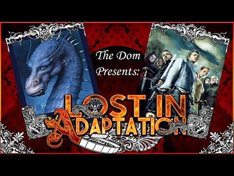Eragon, Lost in Adaptation ~ The Dom