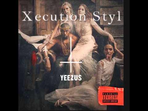 Yeezus-Guilt Trip(Xecution Styl)