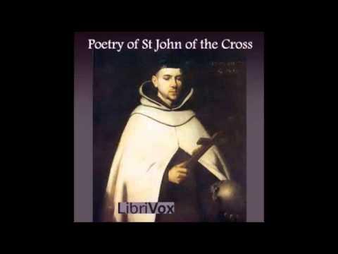 Poetry of St John of the Cross (FULL Audiobook)