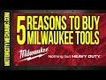 5 Reasons To Buy Milwaukee Tools