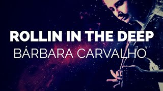 Rolling in the deep - Adele Violin Cover Live by Bárbara Carvalho