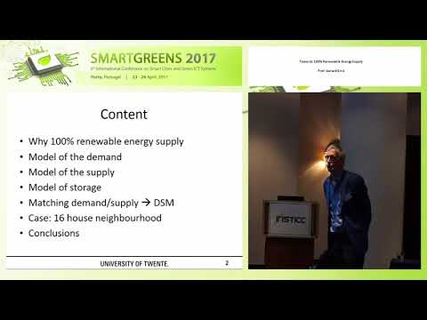 """Towards 100% Renewable Energy Supply"" Prof. Gerard Smit (SMARTGREENS 2017)"