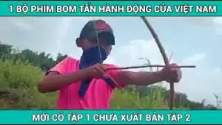 Phim hành động Việt Nam mới ra hay vãi luôn, chưa ra tập 2