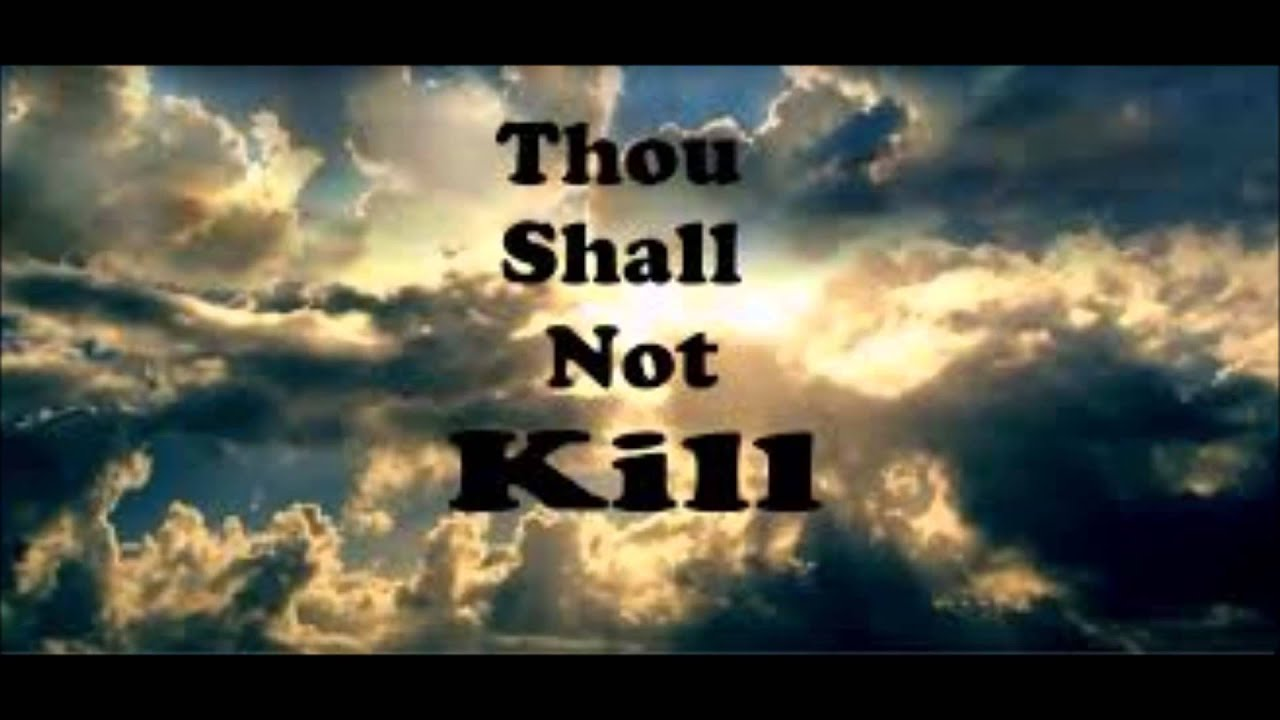 essay on thou shall not kill 1100 words essay on euthanasia- mercy killing thou shall not kill is still a command and not a here you can publish your research papers, essays.