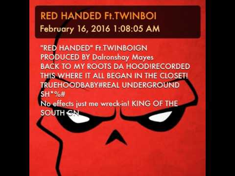 RED HANDED FT.TWINBOI(RECORDED IN A CLOSET)