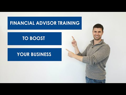 FINANCIAL ADVISOR TRAINING TO BOOST YOUR BUSINESS