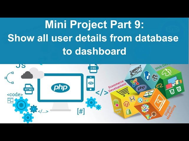 php tutorial in hindi - Mini Project Part 9: Show all registered user lists on dashboard