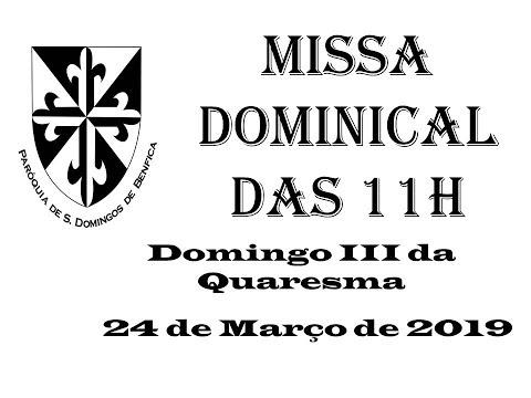Missa Dominical das 11h - 24 de Março de 2019