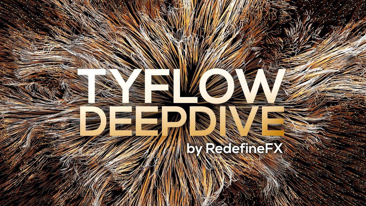 Redefine-fx tyflow deepdive 3ds Max