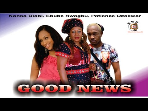 Good News    - Nigerian Nollywood  Movie