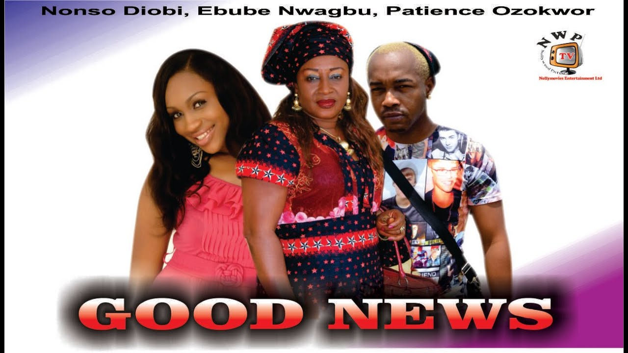 Download Good News    - Nigerian Nollywood  Movie