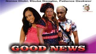 Good News    - Nigerian Nollywood  Movie