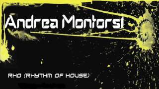 Andrea Montorsi - Rhythm Of House