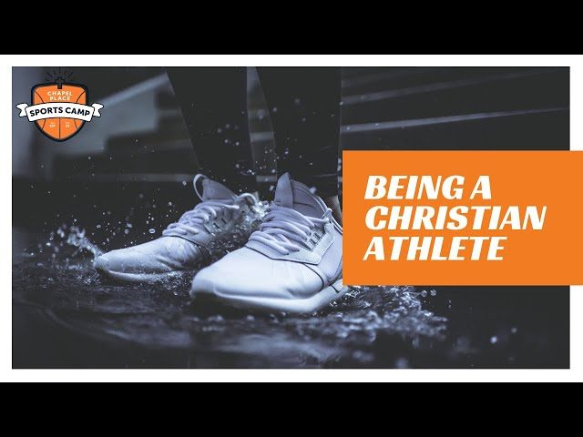 Being A Christian Athlete