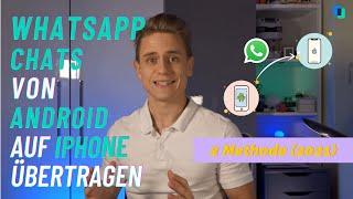 WhatsApp Chats von ANDROID auf IPHONE übertragen: 2 Methode & FAQ [2021]