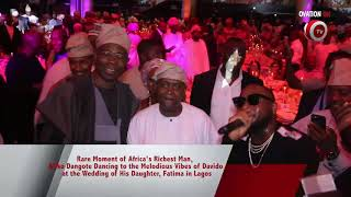 Aliko Dangote Dancing to the Melodious Vibes of Davido at the Wedding of His Daughter, Fatima