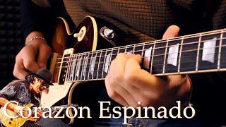 Corazon Espinado - Santana (guitar cover)
