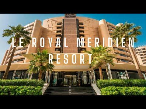 5 star Luxury Resort in Dubai | Le Royal Meridien Beach Resort - Dubai UAE | Best Resort in Dubai |