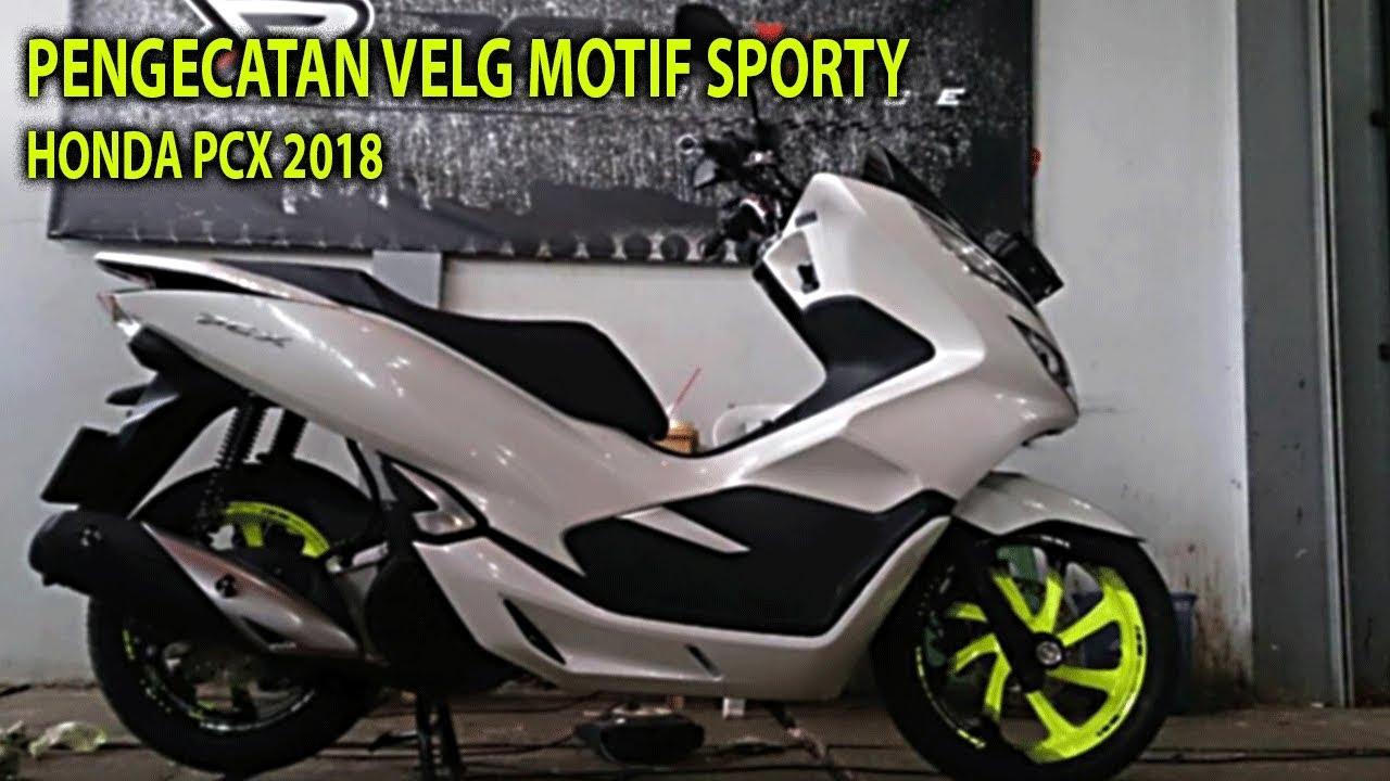Modif Velg Honda New Pcx 2018 Youtube