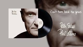 Phil Collins - Can't Turn Back The Years (2015 Remaster Official Audio)