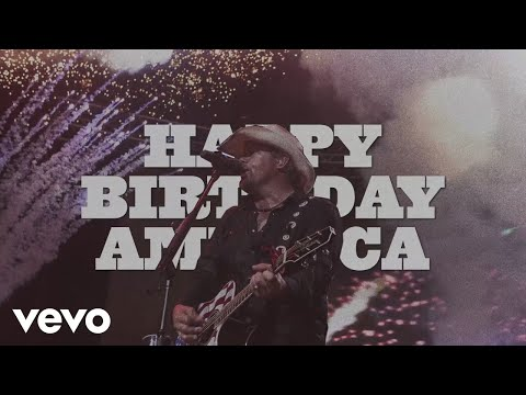 Toby Keith - Happy Birthday America (Official Lyric Video)