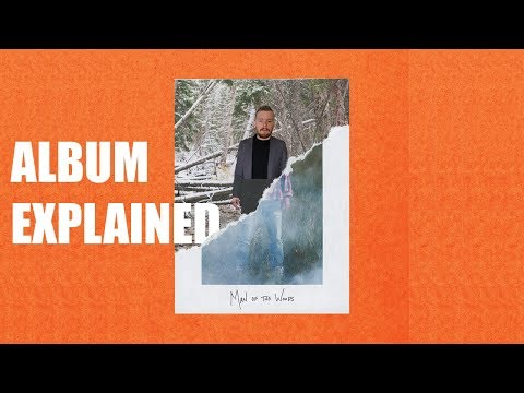 ENTIRE MAN OF THE WOODS ALBUM EXPLAINED | Justin Timberlake