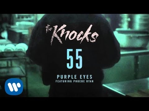 The Knocks - Purple Eyes (Feat. Phoebe Ryan) [Official Audio]