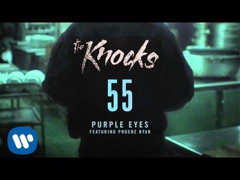 The Knocks - Purple Eyes Feat Phoebe Ryan