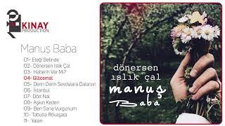 Manuş Baba - Dönersen Islık Çal (Full Albüm) Video