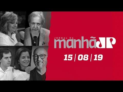 Jornal da Manhã - Edição Completa -15/08/19
