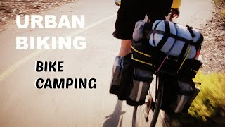 URBAN BIKING:  Beginner Tips for Bike Camping